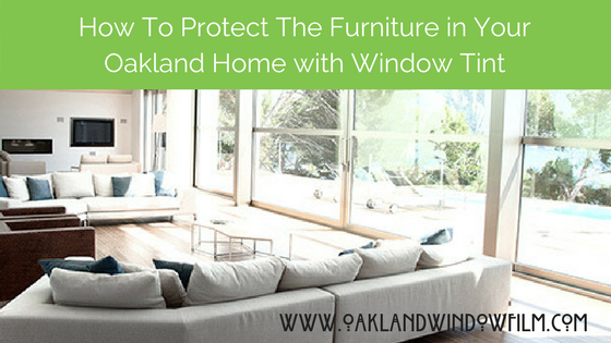 How To Protect The Furniture In Your Oakland Home With