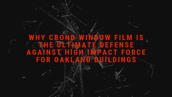 cbond window film oakland