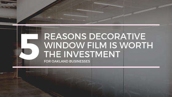 decorative window film oakland